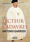 Le lecteur de cadavres, Antoine Garrido